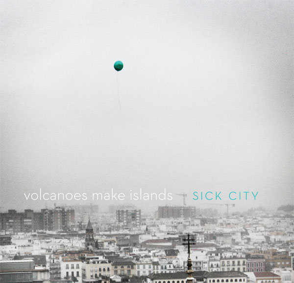 Volcanoes Make Islands - Sick City